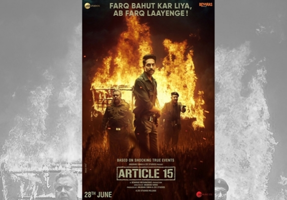 'Article 15' is what cinema is meant to be