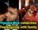 Priyanka- Nick celebrates Thanksgiving with family